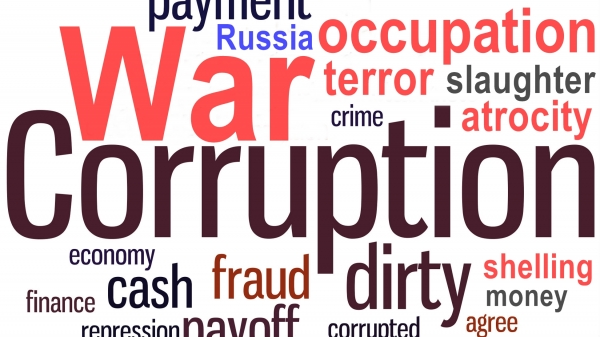 HOW TO FIGHT CORRUPTION IN UKRAINE: DEFEAT RUSSIA'S INVASION OF CRIMEA AND DONBAS FIRST